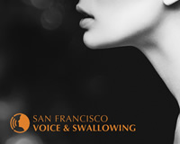 Voice and Swallowing Doctors San Francisco